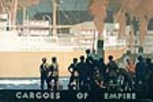 MIKAN 2897668 « Cargoes of Empire ». ca 1929. [« Cargoes of Empire »., ca 1929.]
