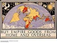 MIKAN 2845248 Highways of Empire :  [cartographic material] buy Empire goods from home and overseas 1926-1934 [289 KB, 1000 X 749]