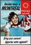 MIKAN 3007521 Rendez-vous à Montréal - Bring your camera!/Apportez votre appareil!  [ca.1966-1967]. [130 KB, 620 X 896]