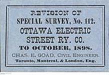 MIKAN 3827569 The Ottawa Electric Street Railway Co. Ltd., September 1892, revised Oct. 1898. October 1898. [The Ottawa Electric Street Railway Co. Ltd., September 1892, revised Oct. 1898., October 1898.]