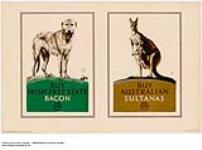 MIKAN 2834283 Buy Irish Free State Bacon, Buy Australian Sultanas 1926-1934 [Buy Irish Free State Bacon, Buy Australian Sultanas, 1926-1934]