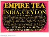 MIKAN 2845249 Empire Tea from India, Ceylon & East Africa. 1926-1934. [Empire Tea from India, Ceylon & East Africa., 1926-1934.]