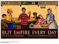 MIKAN 2845186 1907 First Oranges from South Africa, 1903 First Sultanas and Currants from Australia :  buy Empire every day. 1926-1934 [253 KB, 1000 X 744]