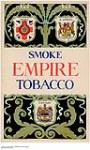 MIKAN 2844917 Smoke Empire Tobacco. 1919-1938. [Smoke Empire Tobacco., 1919-1938.]