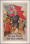 MIKAN 2895721 Le vieux drapeau, les vieux principes, le vieux chef (Sir John A. Macdonald)   [The Old Flag - The Old Policy - The Old Leader - Sir John A. Macdonald]: campagne électorale de 1891 1891 [248 KB, 1000 X 1457]