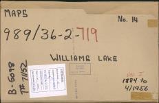 MIKAN 4957001 WILLIAMS LAKE BAND MAPS ¿ NUMBER 14. 1884-1956 [WILLIAMS LAKE BAND MAPS ¿ NUMBER 14., 1884-1956]